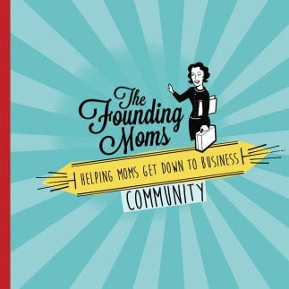 The Founding Moms Community