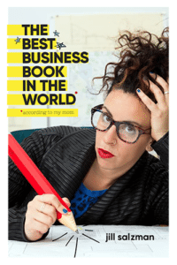 The Best Business Book In The World *according to my mother Book