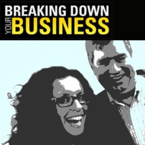 Breaking Down Your Business podcast cover